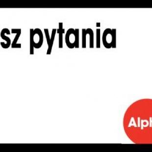 Spróbuj Alpha w Wałbrzychu